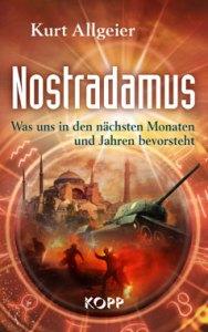 Nostradamus - Was uns in den nächsten Monaten und Jahren bevorsteht