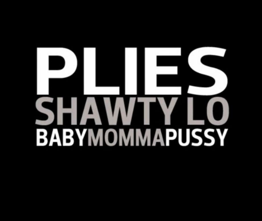 Baby Momma Pussy