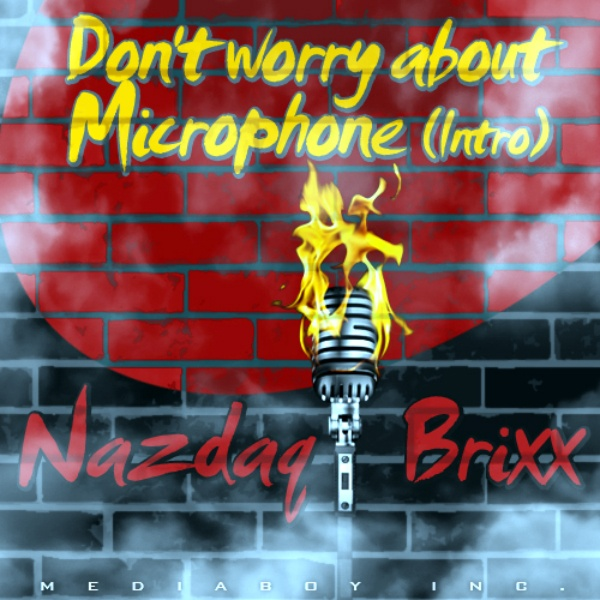 Don't Worry About a Microphone