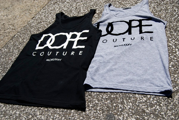 Dope Couture 6