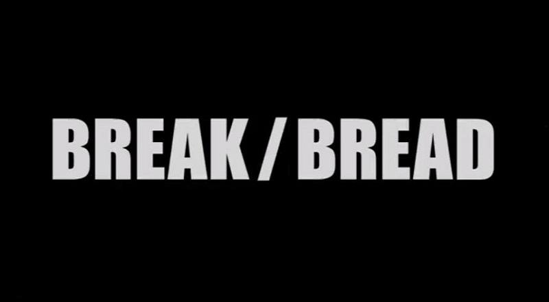 Breakbreadvid