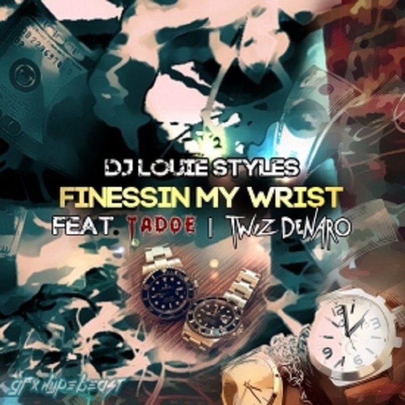 Finessin My Wrist