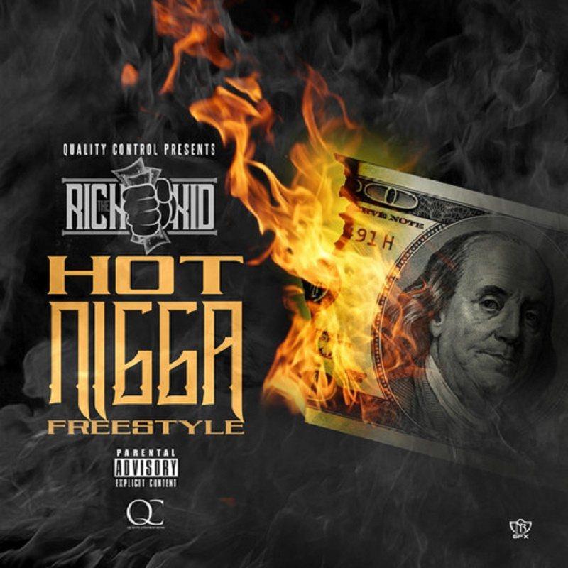 Hot Nigga Rich The Kid