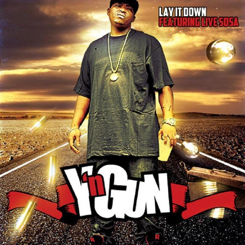 Lay It Down Y'n Gun