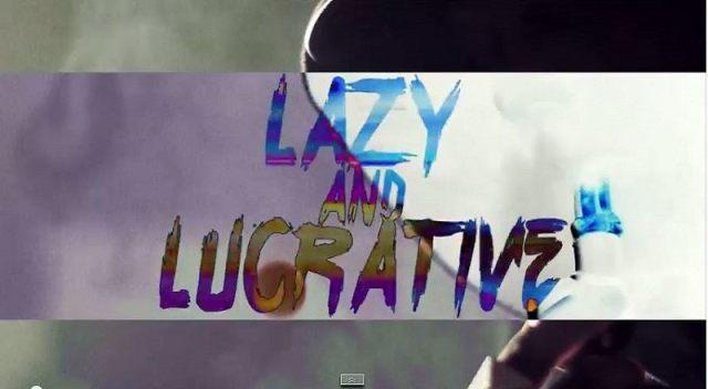 Lazyandlucrativevid