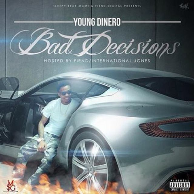 Bad Decisions Young Dinero
