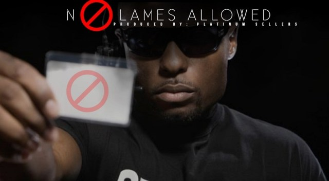 No Lames Allowed