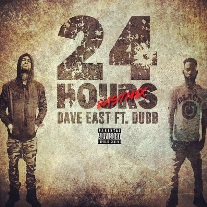 24 Hours Dave East
