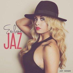 Exclusive Jaz