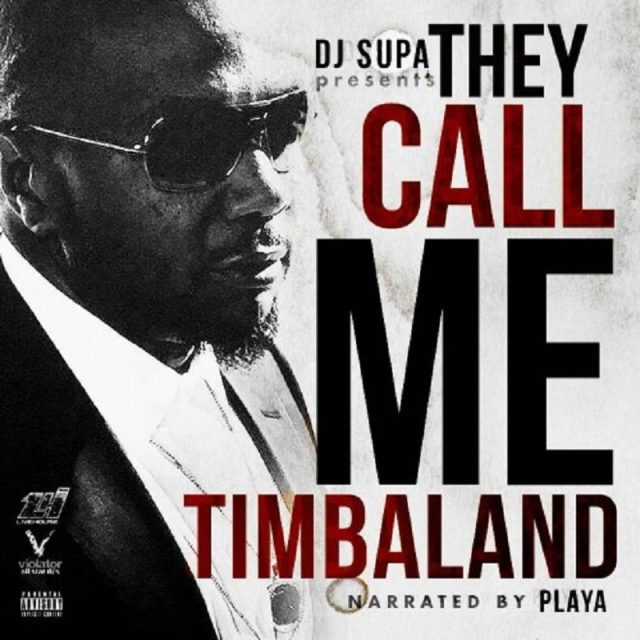 They Call Me Timbaland
