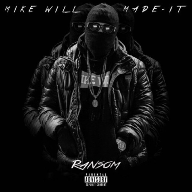 Ransom (Mike WiLL)