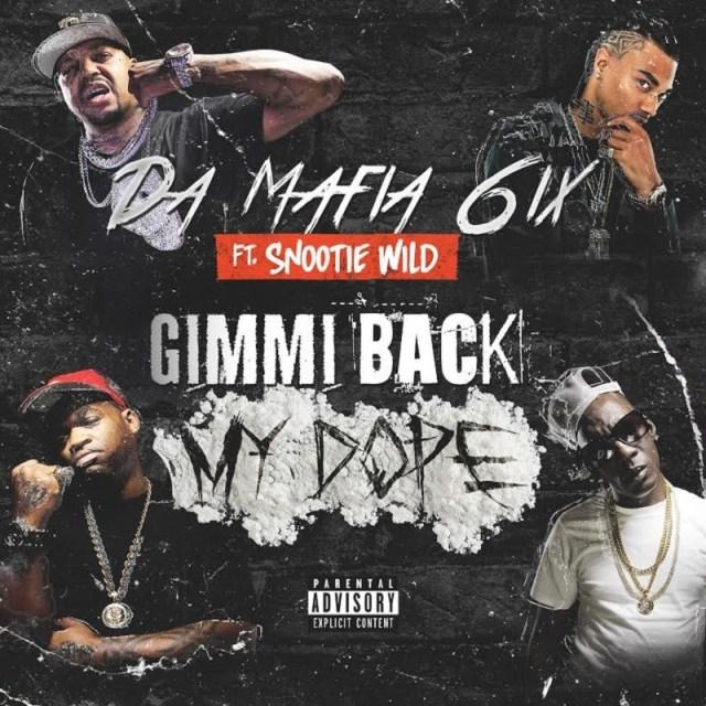 Gimmi Back My Dope