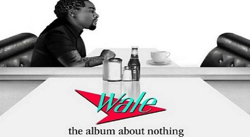 Wale The Album About Nothing P)kd0