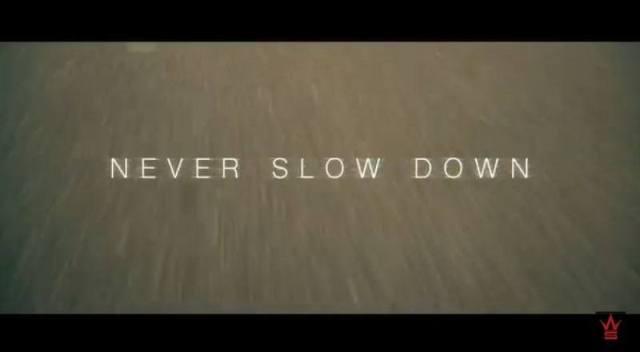 Neverslowdownvid