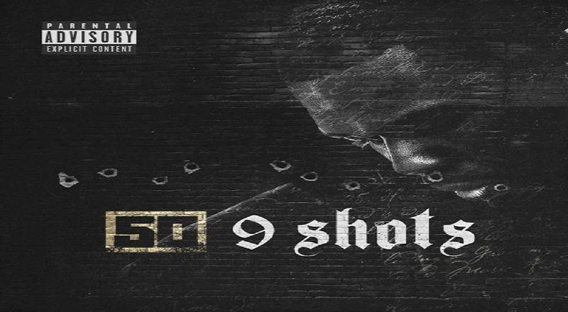 "50 Cent – ""9 Shots"" (CDQ)"