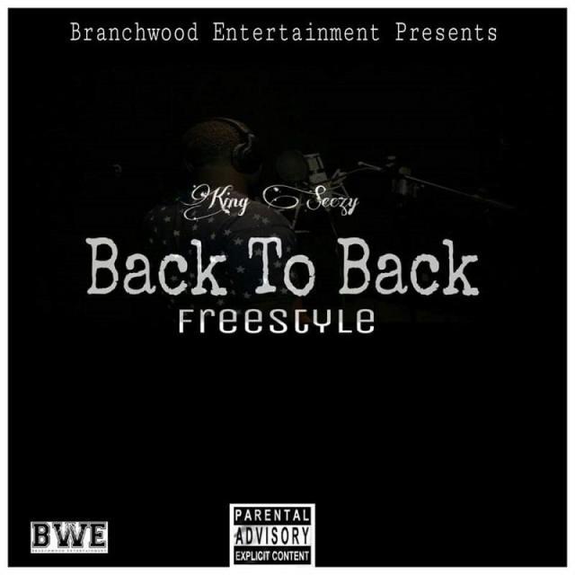 Back 2 Back King Seezy