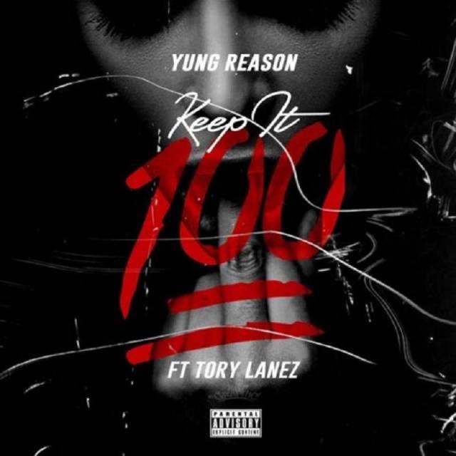 Keep It 100 Yung Reason