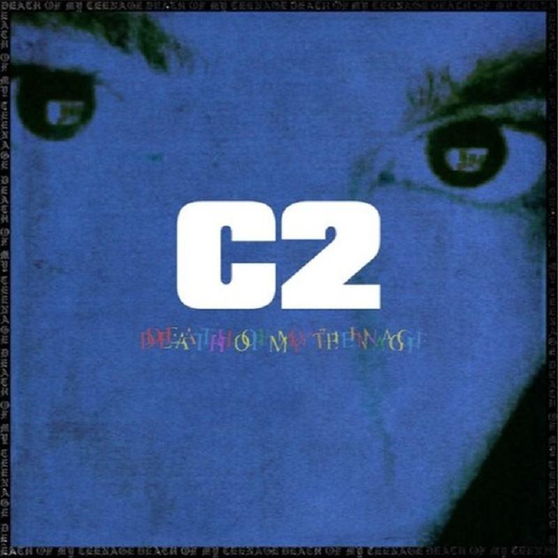 c2-death-of-my-teenage