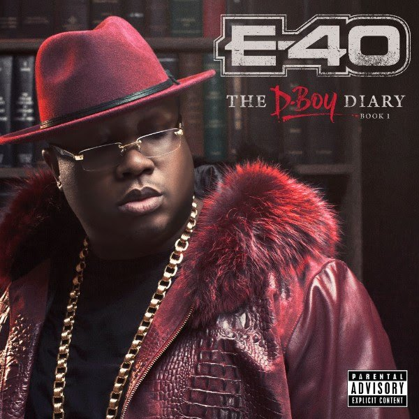 E-40 D-Boy Diary 1