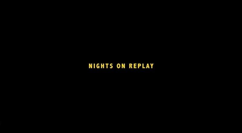 nightsonreplayvid