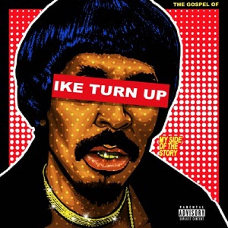 ike-turn-up