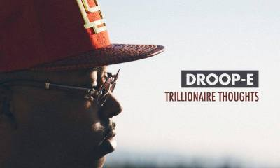 Droop-E Trillionaire Thoughts