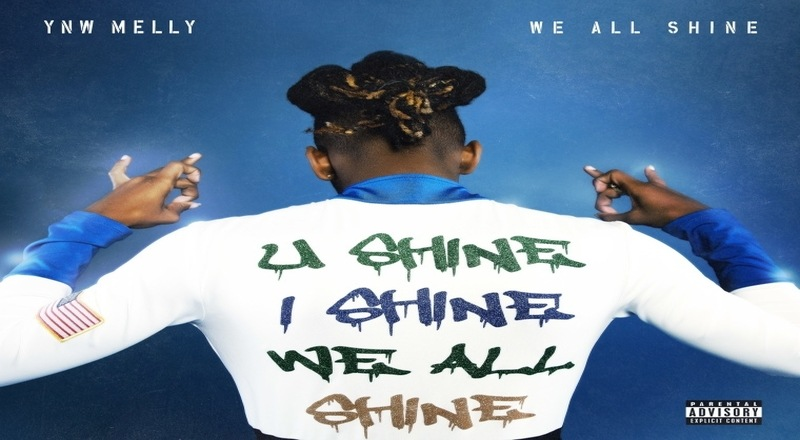 "Album Stream: YNW Melly – ""We All Shine"""