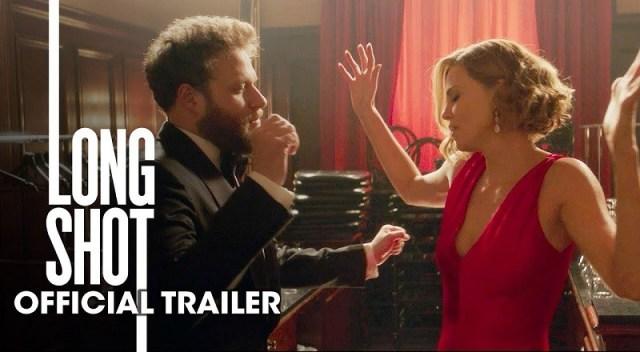 Long Shot 2019 Movie New Trailer Seth Rogen Charlize