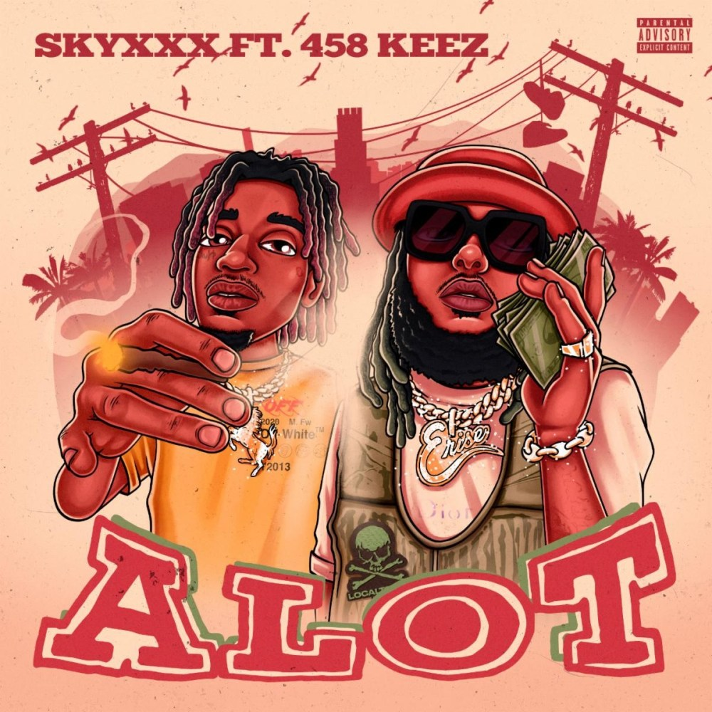 """SKYXXX releases new single, """"A Lot,"""" featuring 458 Keez."""