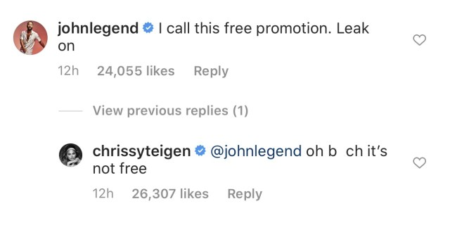 """Chrissy Teigen is playing music from John Legend's upcoming album, and threatens to leak it. In the Instagram comments, John Legend jokes that he'll take it as free promotion. Chrissy, in turn refers to him as """"b*tch,"""" jokingly, and says this promotion isn't free."""