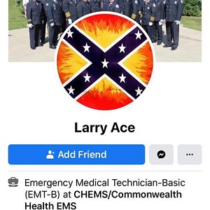 Larry Ace is an Emergency Medical Technician-Basic at CHEMS, Commonwealth Health EMS, in Pennsylvania. On Facebook, he is a part of Confederate group. In this group, without calling black people out, directly, he referred to black people as cockroaches, saying they hide like them, living in cities, but if they moved to the country, he would hunt them, making it opening day for buck season, but not the four-legged kind.