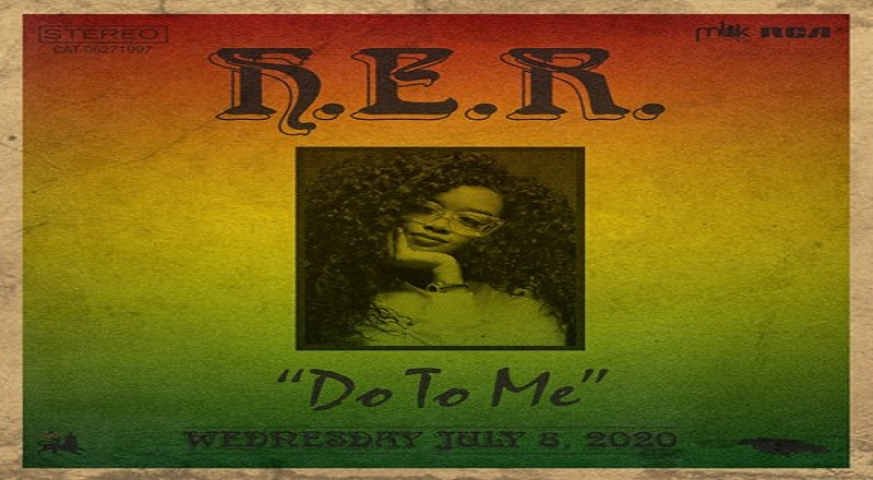"H.E.R. returns with ""Do To Me"" as her latest single."