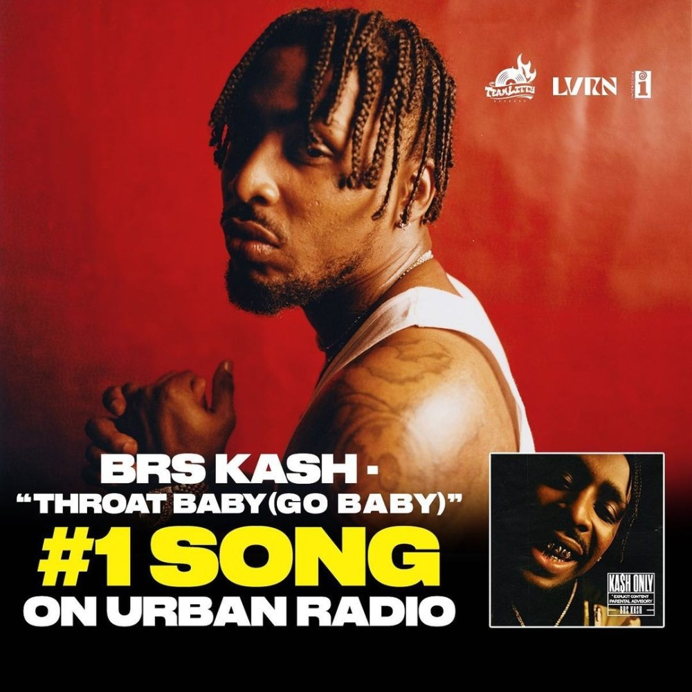 BRS Kash Throat Baby number one 1 urban radio