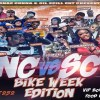 Cognac Gunna NC vs. SC Bike Week edition