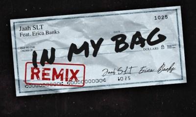 Jaah SLT Erica Banks In My Bag