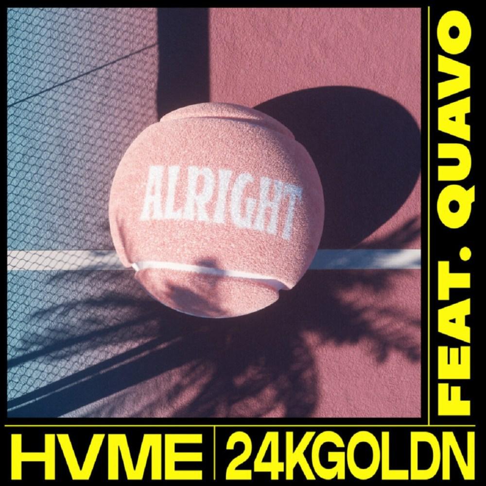 HVME 24KGoldn Alright single