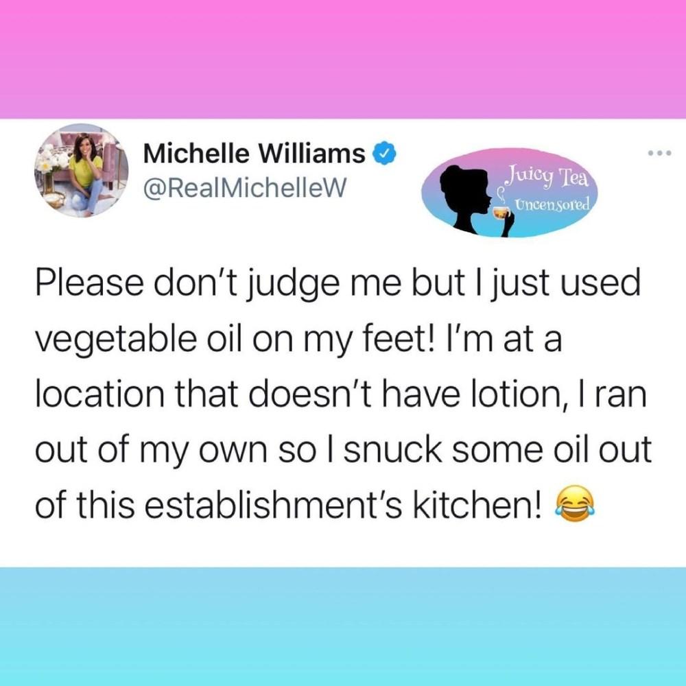 Michelle Williams used vegetable oil on her feet