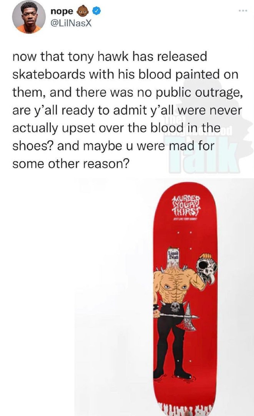 Lil Nas X asks why no one is outraged over Tony Hawk releasing skateboard painted in his own blood