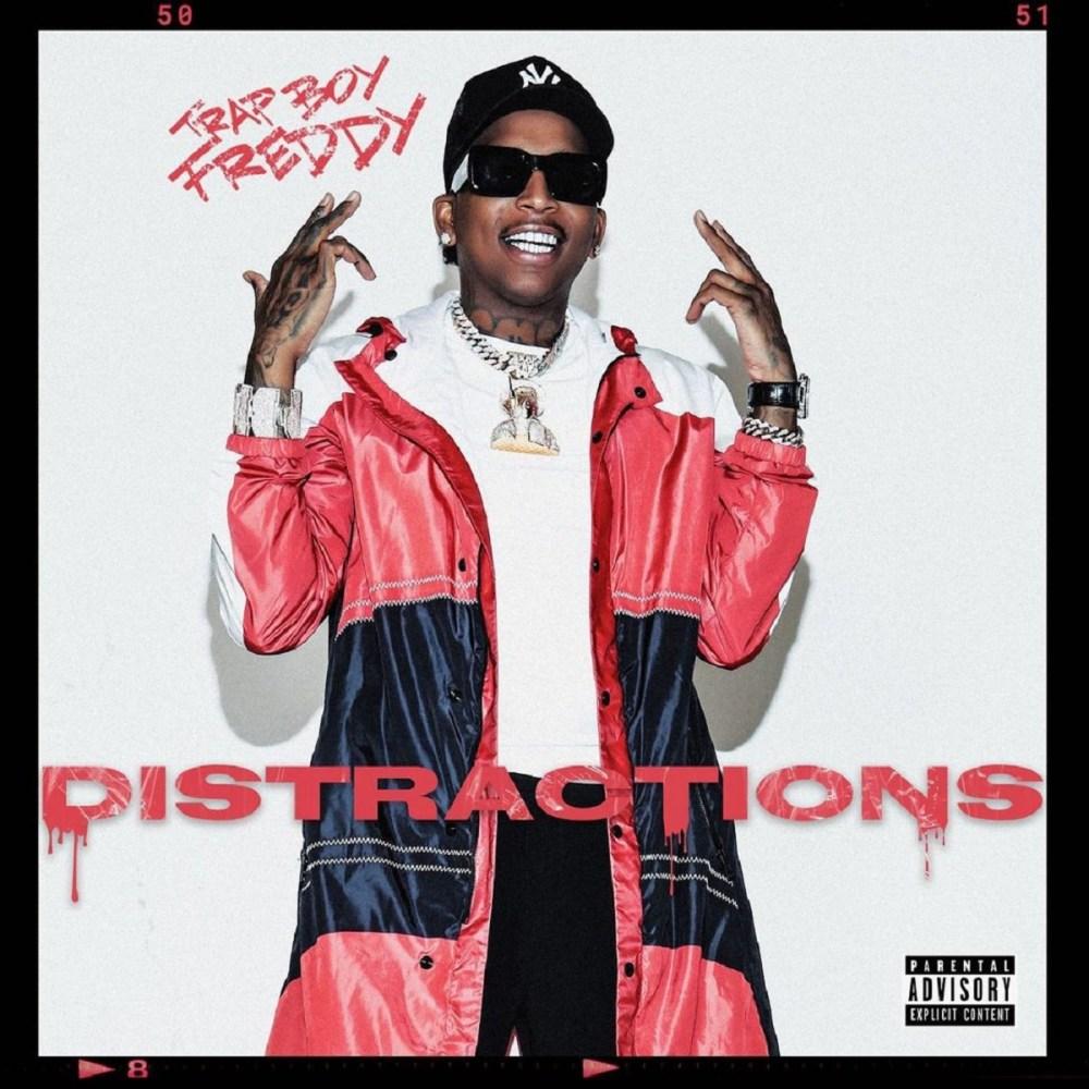 Trapboy Freddy Distractions album stream