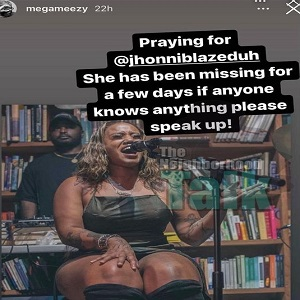 Jhonni Blaze went missing, according to her friend, but she is fine and taking a mental break