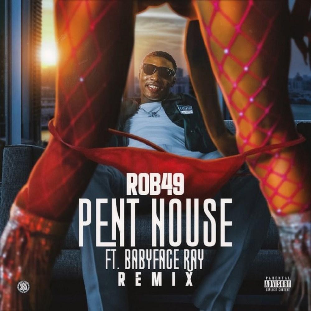 Rob49 Pent House remix