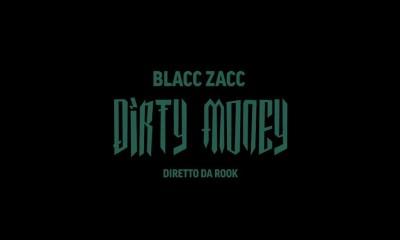 Blacc Zacc Dirty Money music video