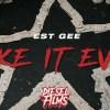 EST Gee Make It Even music video