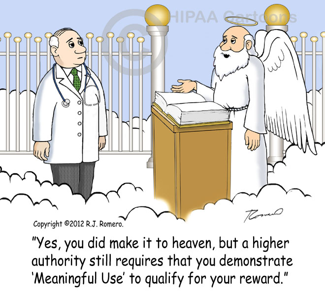 Cartoon-St.Peter-tells-doctor-at-gate-of-heaven-he-must-still-show-meaningful-use-to-get-in_emr-118