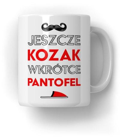 Kubek Jeszcze Kozak, Wkrótce Pantofel