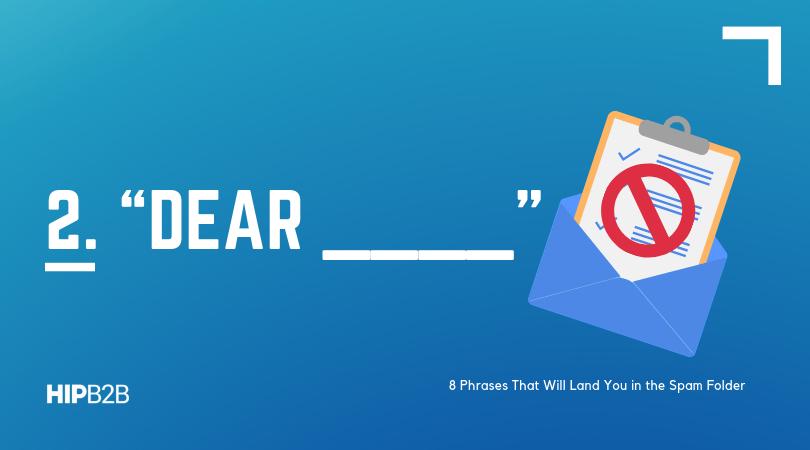 2. Dear _______