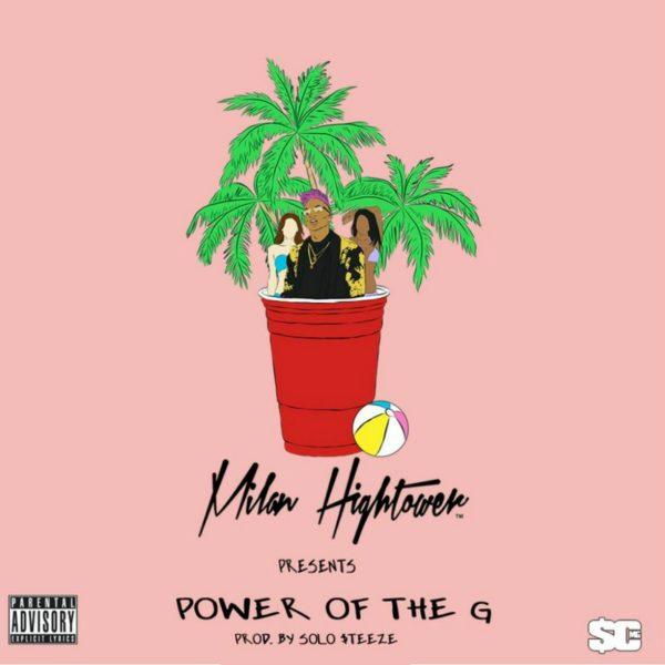 Milan Hightower MilanHightower Power Of The G