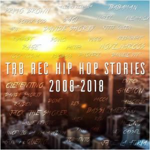 TRB rec Hip Hop Stories 2008-2018(Cover)