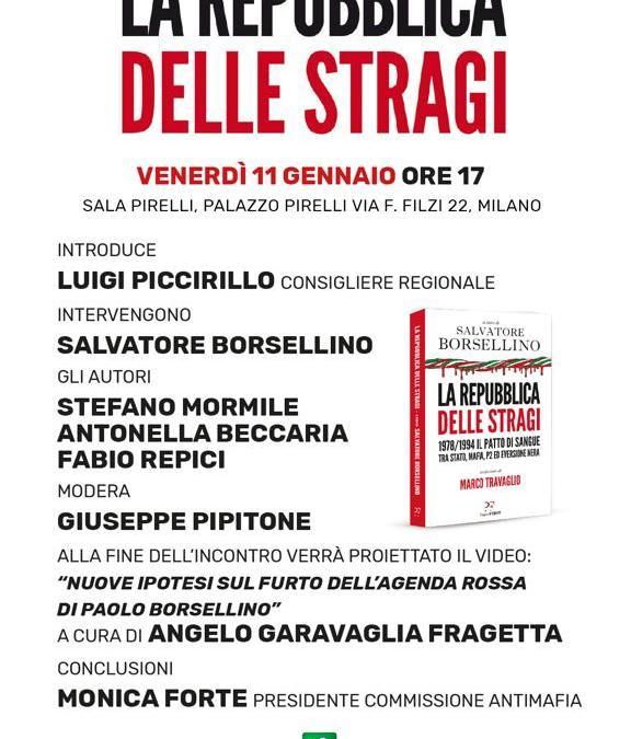 """""""La Repubblica delle Stragi"""" a cura di S.Borsellino, presentazione a Milano"""