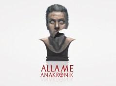 Allame – Anakronik